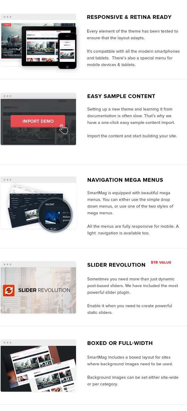 Responsive Layout, Retina Ready (HD), Mega Menus, and Boxed or Wide Layout